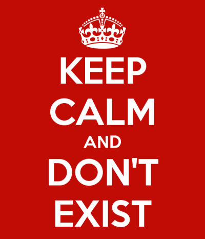 Keep Calm and Don't Exist | Webland | Jaime Scatena