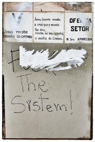F*ck the System | Atibaia | Jaime Scatena