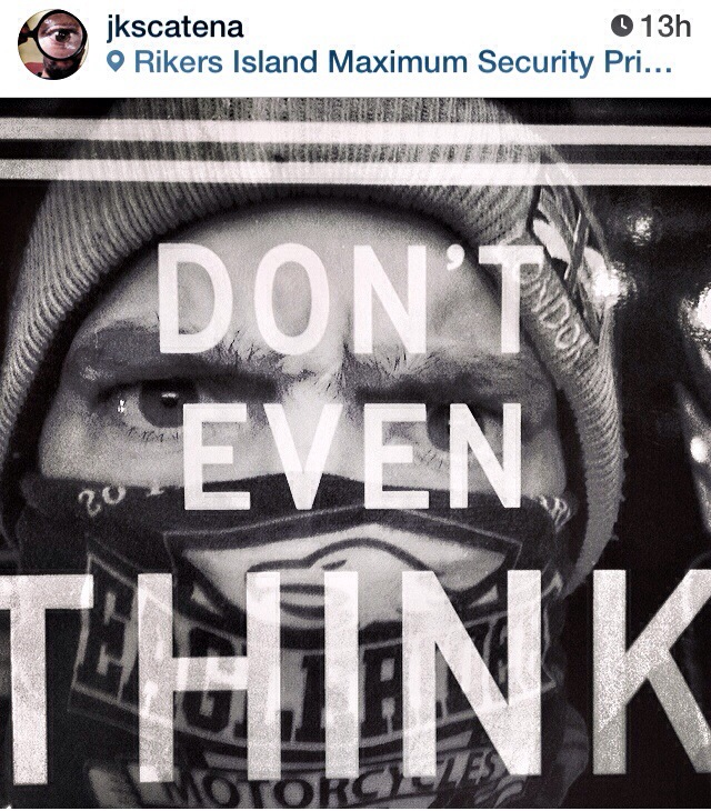 Don't even think | Rikers Island Maximum Security Prison | Jaime Scatena
